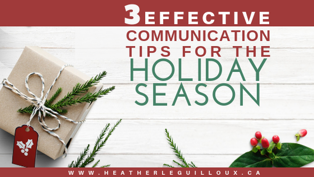 Learn three communication tips of listening, allowing silence, and providing empathy at your next holiday gathering that can be helpful for providing better communication between you and your loved ones so you can truly enjoy the holidays. #empathy #listen #holidays